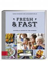 Cover-Bild Yummy! Fresh & fast