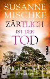 Cover-Bild Zärtlich ist der Tod