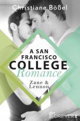 Cover-Bild Zane & Lennon – A San Francisco College Romance