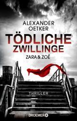 Cover-Bild Zara und Zoë - Tödliche Zwillinge