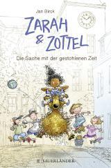 Cover-Bild Zarah & Zottel - Die Sache mit der gestohlenen Zeit