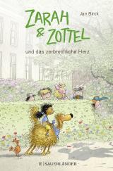 Cover-Bild Zarah & Zottel – Und das zerbrechliche Herz
