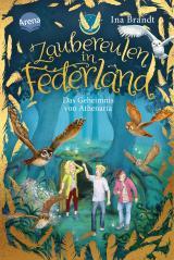 Cover-Bild Zaubereulen in Federland (1). Das Geheimnis von Athenaria
