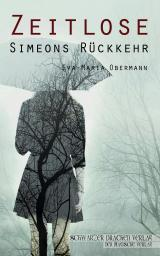 Cover-Bild Zeitlose - Simeons Rückkehr