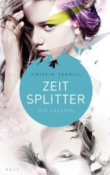 Cover-Bild Zeitsplitter - Die Jägerin