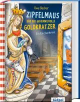Cover-Bild Zipfelmaus und der geheimnisvolle Goldkratzer – Ein Kirchenkrimi