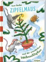 Cover-Bild Zipfelmaus und der wunderbare Weihnachtsplan