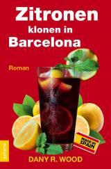 Cover-Bild Zitronen klonen in Barcelona.