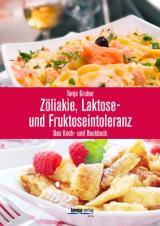 Cover-Bild Zöliakie, Laktose- und Fruktoseintoleranz