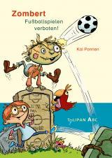 Cover-Bild Zombert. Fuballspielen verboten!
