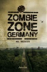 Cover-Bild Zombie Zone Germany: Die Anthologie