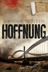 Cover-Bild Zombie Zone Germany: Hoffnung