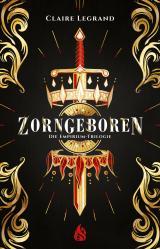 Cover-Bild Zorngeboren - Die Empirium-Trilogie (Bd. 1)