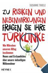 Cover-Bild Zu Risiken und Nebenwirkungen fragen Sie Ihre Türklinke
