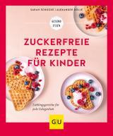 Cover-Bild Zuckerfreie Rezepte für Kinder