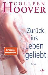 Cover-Bild Zurück ins Leben geliebt