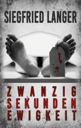 Cover-Bild Zwanzig Sekunden Ewigkeit