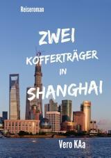 Cover-Bild Zwei Kofferträger in Shanghai