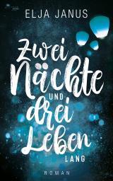 Cover-Bild Zwei Nächte und drei Leben lang