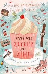 Cover-Bild Zwei wie Zucker und Zimt. Zurück in die süße Zukunft