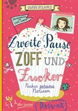 Cover-Bild Zweite Pause Zoff und Zucker. Nickis geheime Notizen