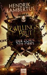 Cover-Bild Zwillingsblut - Der Zorn der Orks