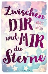 Cover-Bild Zwischen dir und mir die Sterne
