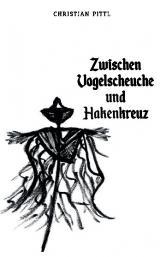 Cover-Bild Zwischen Vogelscheuche und Hakenkreuz