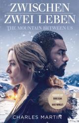 Cover-Bild Zwischen zwei Leben - The Mountain Between Us