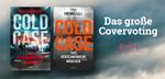 """Das große Covervoting zu """"Cold Case - Das verschwundene Mädchen"""" von Tina Frennstedt"""