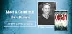 """Gewinne eines von 6 """"Meet & Greets"""" mit Dan Brown auf der Frankfurter Buchmesse"""